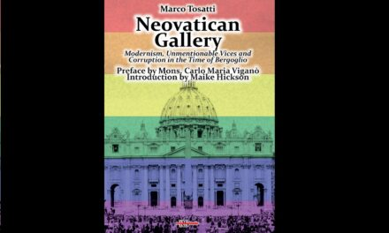 """🔴 """"Neovatican Gallery"""": the book of M. Tosatti (foreword by Mgr Viganò, intro by M. Hickson) now in english!"""